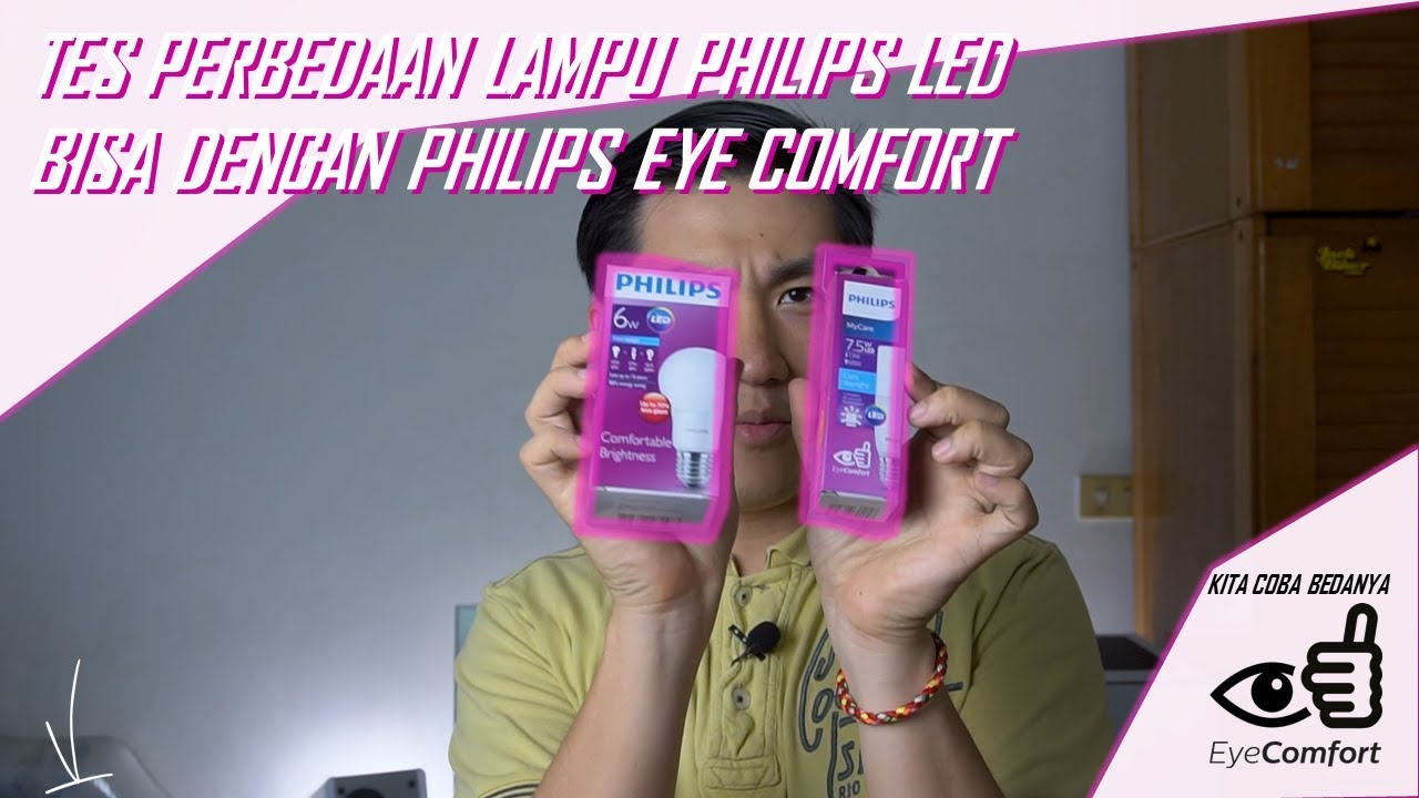 Komparasi Lampu Led Philips 6w Dengan 7 5w Eye Comfort Youtube