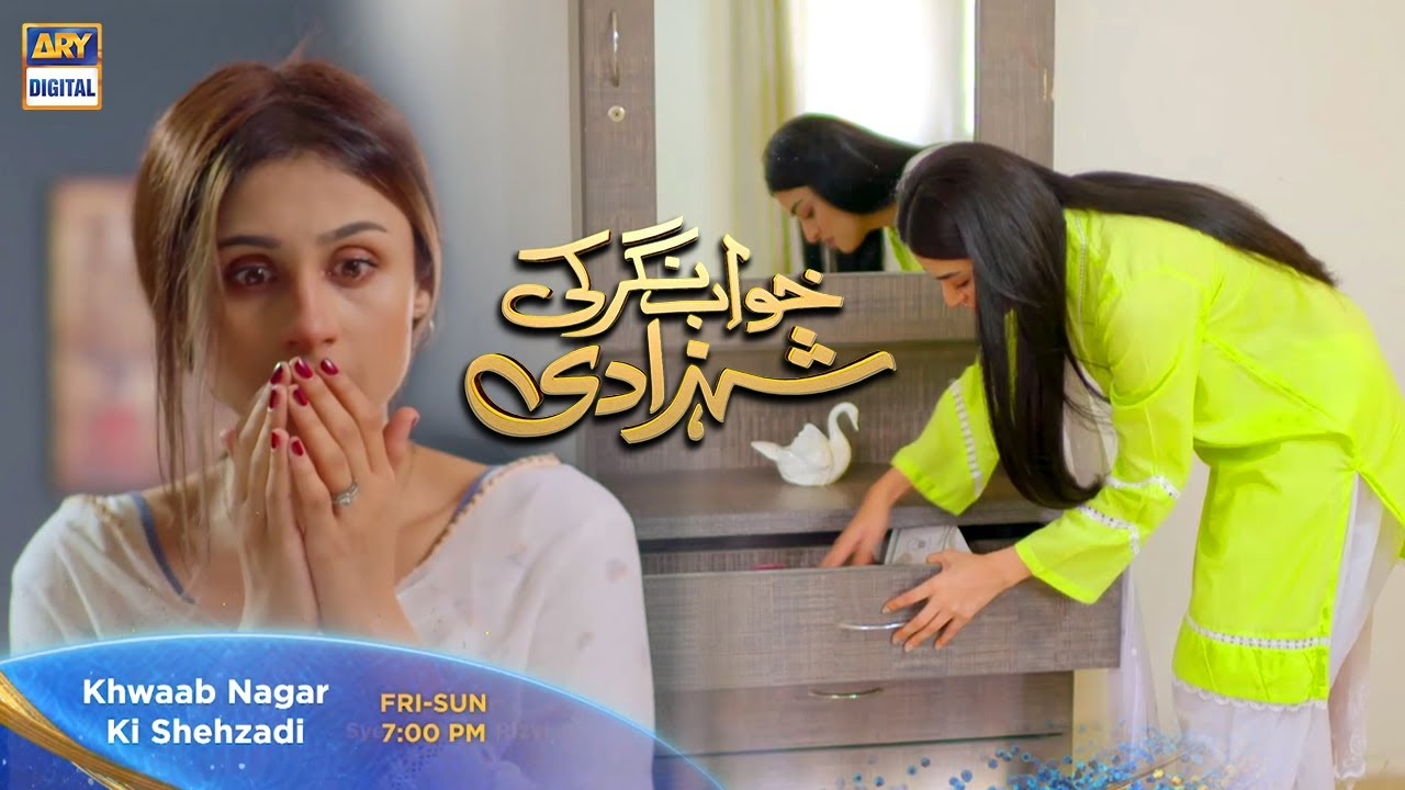 Watch Khwaab Nagar Ki Shehzadi tomorrow at 7:00 PM only on ARY Digital