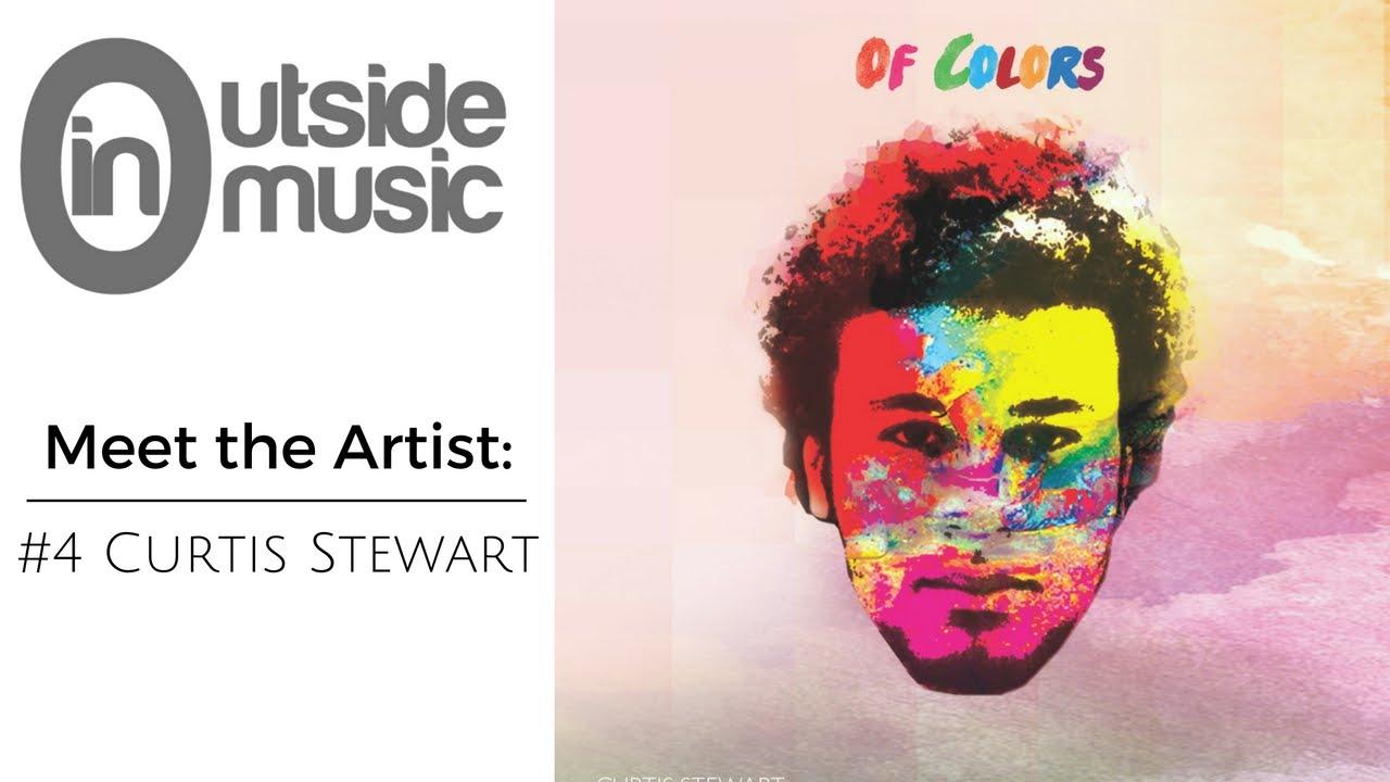 oustide in music meet the artist interview episode curtis oustide in music meet the artist interview 2016 episode 4 curtis stewart