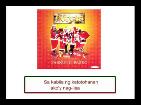 Aegis Paskong Wala Ka with lyrics