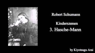 Kinderszenen - 3. Hasche-Mann (Blind Man