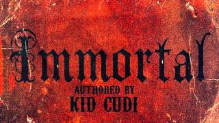 Kid Cudi - Immortal l INDICUD SONG l With Lyrics l
