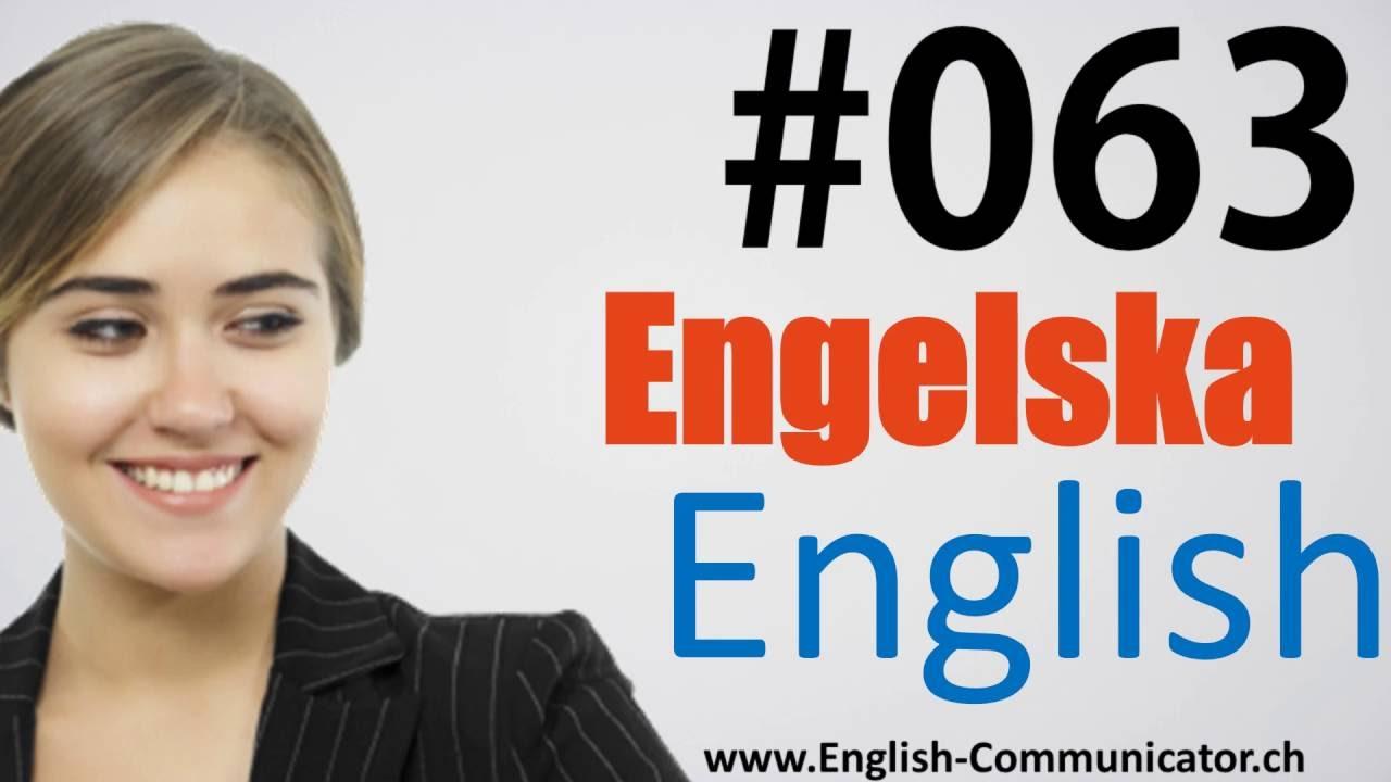 #63 Engelska språkkurs Engelsk grammatik, ordförråd, tala, talad