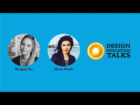 design-education-talks-ep.-6---pivoting-to-online,-with-meaghan-dee-&-meena-khalili
