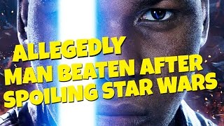 Allegedly Man Who Spoiled New Star Wars Movie Beaten In Theater