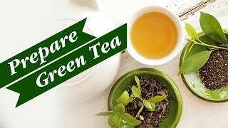 How to prepare Green Tea at home? - Simple Way To Prepare Green Tea in Tamil