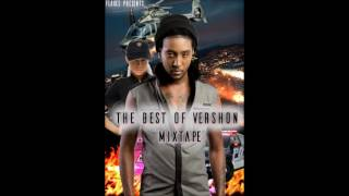 Download The Best Of Vershon Mixtape 2017 Official Mixtape MP3 song and Music Video