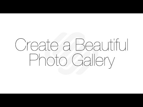 Squarespace 7 Tutorial: Create a Beautiful Photo Gallery