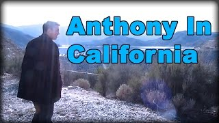 Anthony in Califronia