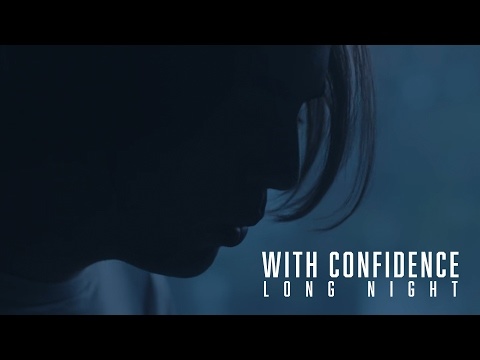 With Confidence - Long Night