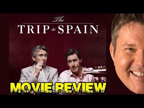THE TRIP TO SPAIN Movie Review - Film Fury