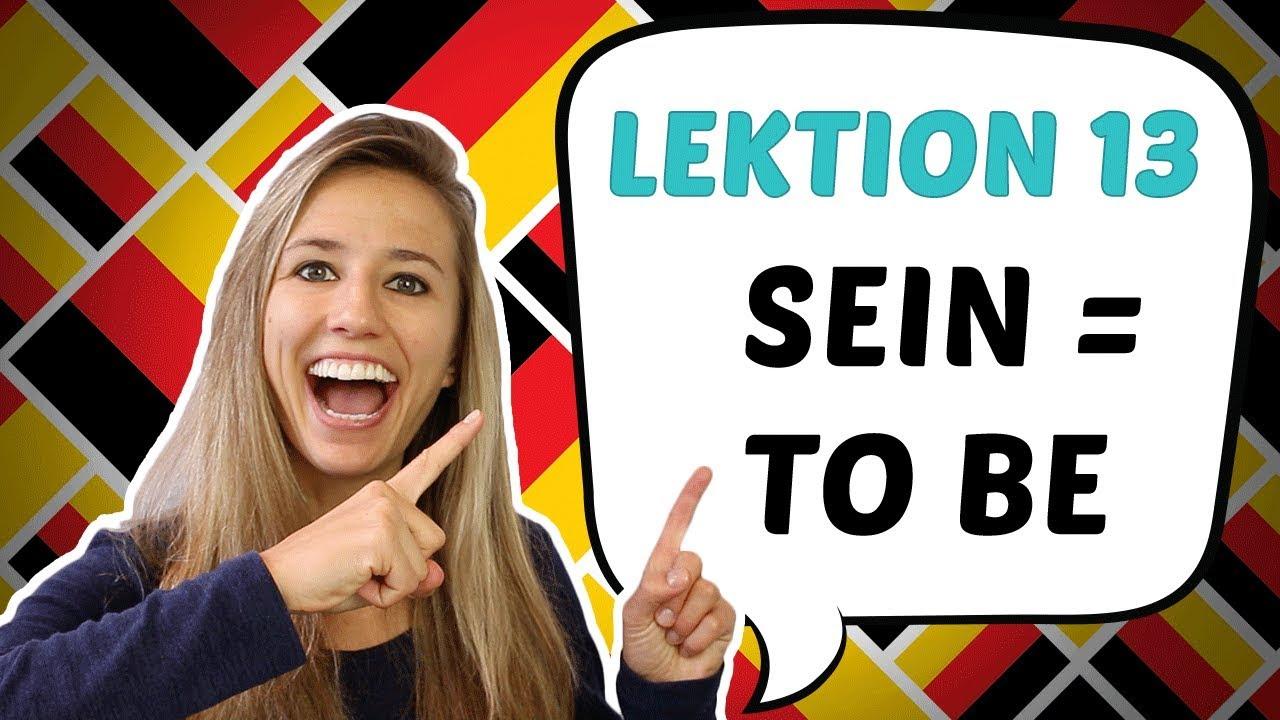 Download GERMAN LESSON 13: USEFUL German verbs: The Verb TO BE in GERMAN