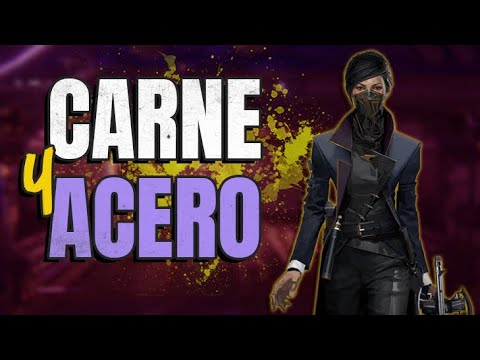 "Dishonored 2 | Pc | Guía del Logro 🏆 ""Carne y acero"" (Flesh and Steel) Speedrun 