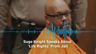 Suge Knight Sets the Record Straight from Behind Bars: Fiancée Owns Life Rights