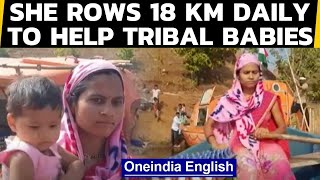 Inspirational video: Anganwadi worker rows 18 kms daily to tribal hamlets | Oneindia News