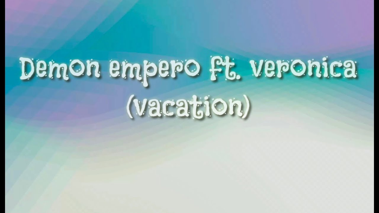 Damon Empero - vacation (ft.veronica) - YouTube