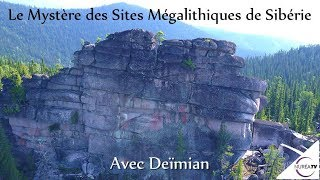 « Le Mystère des Sites Mégalithiques de Sibérie » avec Deimian - NURÉA TV