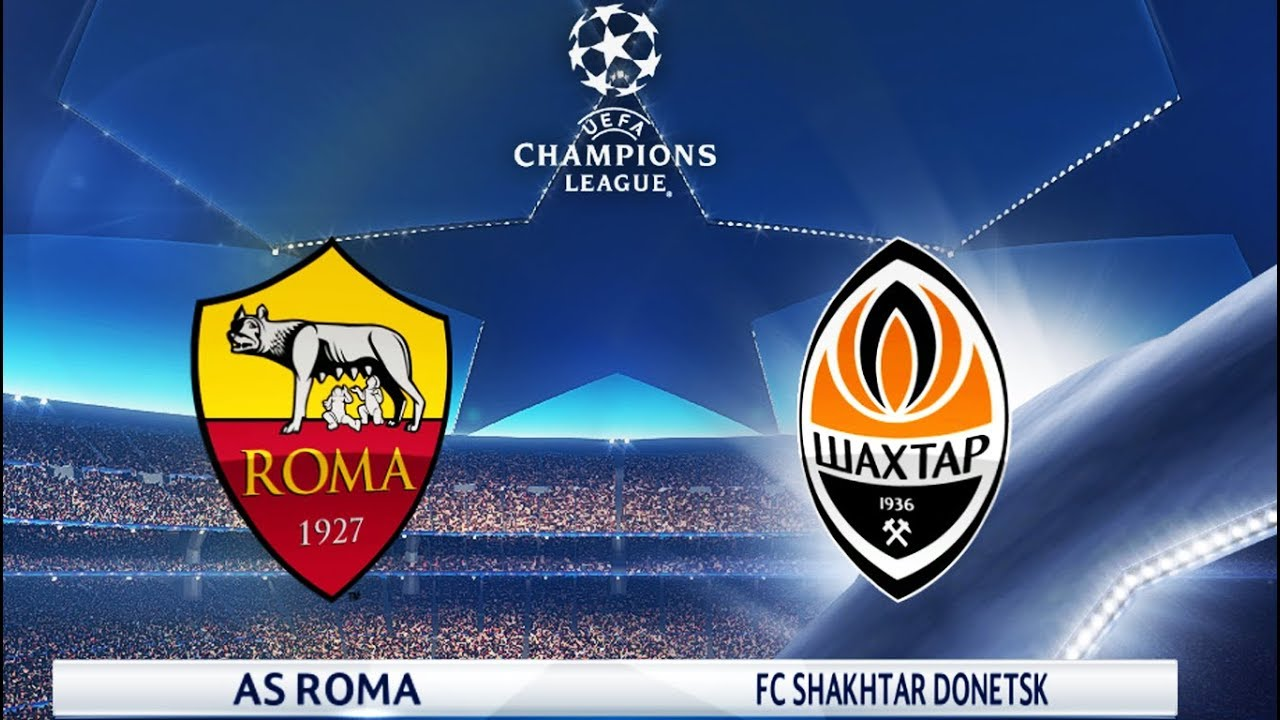 AS Roma vs Shakhtar Donetsk