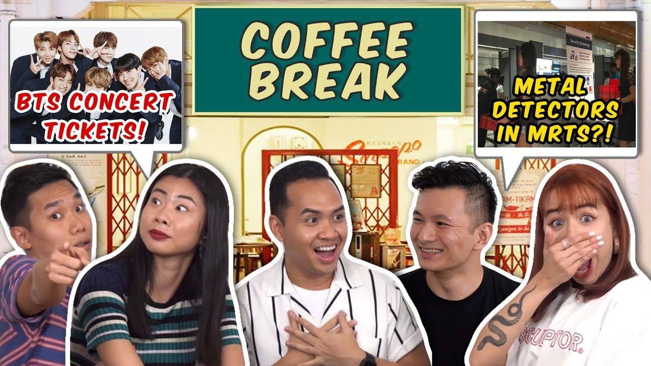 COFFEE BREAK EP 9: LTA INSTALLS METAL DETECTOR, BTS CONCERT TICKETS, NUS & NTU DROP OLEVELS