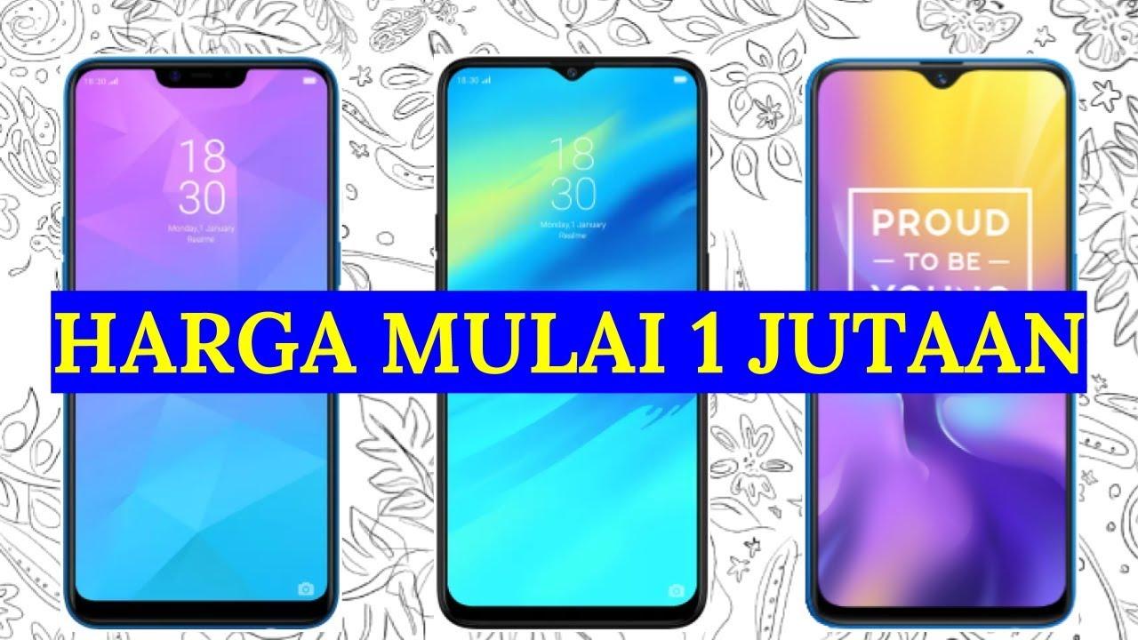 4 Hp Realme Terlaris 2019 Di Indonesia Harga 1 Jutaan 3 Jutaan