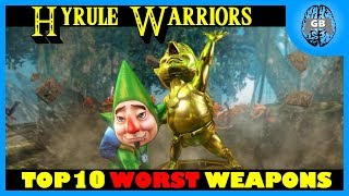 Top 10 WORST Weapons - Hyrule Warriors   GamesBrained