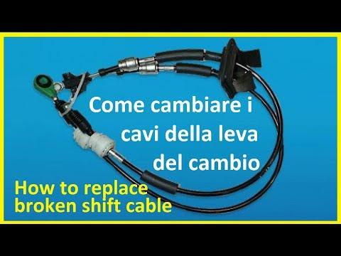 Come cambiare i CAVI di  comando della LEVA del CAMBIO-How to replace broken SHIFT CABLE