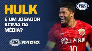 """HULK JOGARIA """"DE TERNO"""" NO FUTEBOL BRASILEIRO? Veja debate no FOX Sports Rádio"""