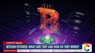 Bitcoin Futures: What Are They And How Do They Work?