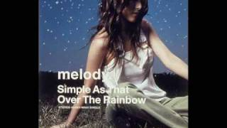 melody. - Over the Rainbow