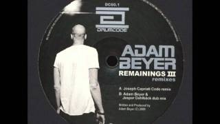 Remainings III (Paul Ritch Remix) - Adam Beyer / Remainings III Remixes - DC 60