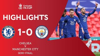 Ziyech Books Final Spot For Blues | Chelsea 1-0 Manchester City | Emirates FA Cup 2020-21