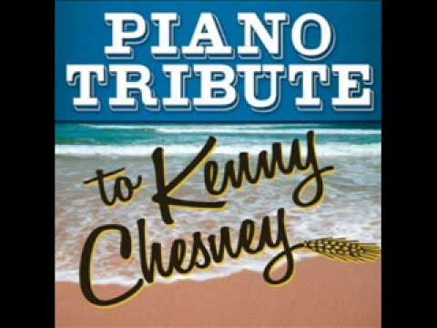 Never Wanted Nothing More- Kenny Chesney Piano Tribute