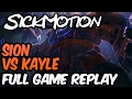 SickMotion Sion Vs Kayle Toplane S7 League Of Legends mp3