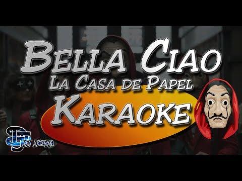 ♫ Karaoke Bella Ciao - La Casa de Papel  Creado por Dj DEpRa  ♫
