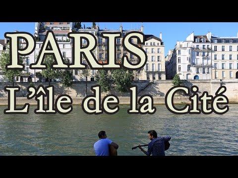Paris : L'ile de la cité