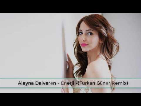 Aleyna Dalveren - Enerji - (Furkan Güner Remix)
