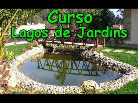 Curso de lagos de jardins youtube for Lagos de jardin