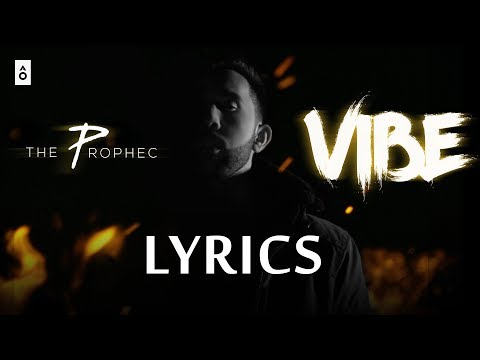 The Prophec VIBE Lyrics | Full Lyric Video Song | 2018