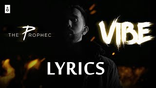 The Prophec VIBE Lyrics | Full Lyric Video Song | 2018