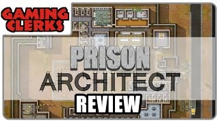 Prison Architect   Test // Review (Early-Access )
