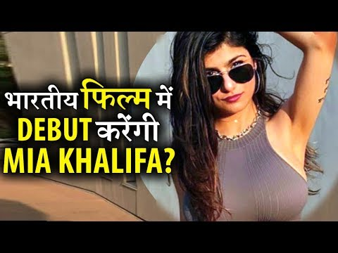 Porn Star Mia Khalifa to debut in Indian Film industry?