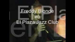 Baixar Freddy Blonde en El Plaza Jazz Club