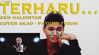 Video terharu!!!, gen halilintar cover akad - payung teduh ,REACTION download MP3, 3GP, MP4, WEBM, AVI, FLV Juni 2018