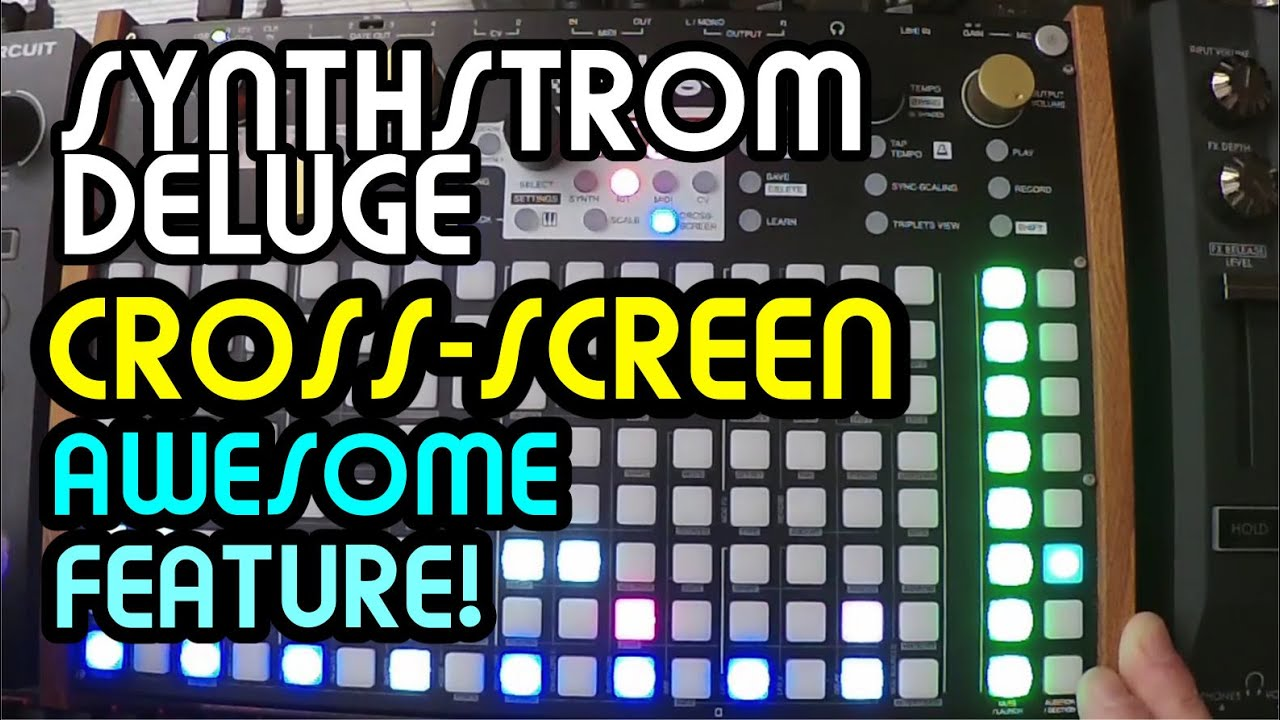 How To Use The Cross-Screen Function // Synthstrom Deluge Tutorial