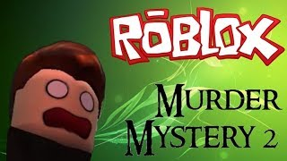 ROBLOX MURDER MYSTERY 2 / Who is the ??? killer