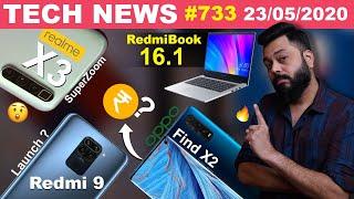 realme X3 SuperZoom All Specs, Redmi 9 🇮🇳 Launch,RedmiBook 16.1 Coming,OPPO Find X2 🇮🇳 Price-#TTN733