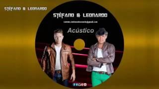 Stéfano & Leonardo Cd Acústico na Integra 2017 (Completo)