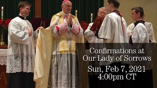 Confirmations Ceremony with Bishop Fellay - Phoenix, AZ - Feb. 7, 2021, 4pm CT