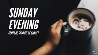 SUNDAY PM 3/1/2020 - DAVID SCHONHOFF | CENTRAL CHURCH OF CHRIST