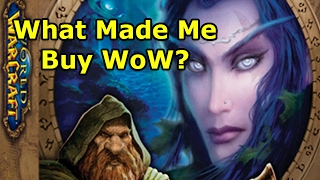 Vanilla WoW Stories: What Made Me Buy WoW + First TIme Seeing the World